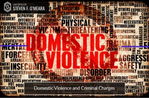 Domestic Violence And Criminal Charges
